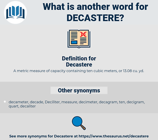Decastere, synonym Decastere, another word for Decastere, words like Decastere, thesaurus Decastere