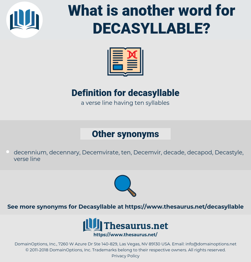 decasyllable, synonym decasyllable, another word for decasyllable, words like decasyllable, thesaurus decasyllable
