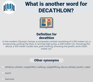 decathlon, synonym decathlon, another word for decathlon, words like decathlon, thesaurus decathlon