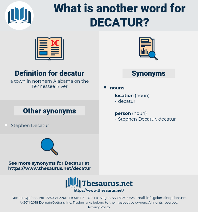 decatur, synonym decatur, another word for decatur, words like decatur, thesaurus decatur