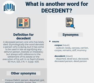 decedent, synonym decedent, another word for decedent, words like decedent, thesaurus decedent