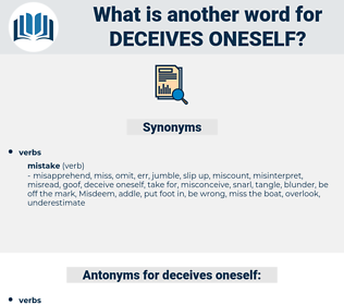 deceives oneself, synonym deceives oneself, another word for deceives oneself, words like deceives oneself, thesaurus deceives oneself