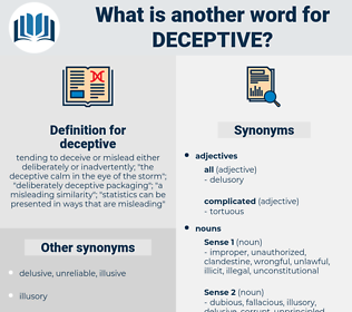 deceptive, synonym deceptive, another word for deceptive, words like deceptive, thesaurus deceptive