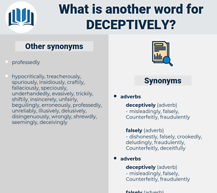deceptively, synonym deceptively, another word for deceptively, words like deceptively, thesaurus deceptively