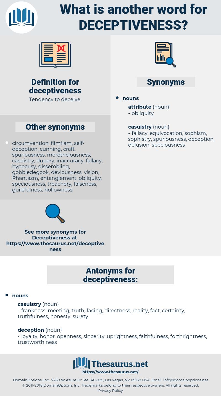 deceptiveness, synonym deceptiveness, another word for deceptiveness, words like deceptiveness, thesaurus deceptiveness