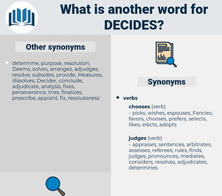 decides, synonym decides, another word for decides, words like decides, thesaurus decides