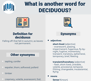 deciduous, synonym deciduous, another word for deciduous, words like deciduous, thesaurus deciduous