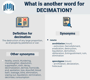 decimation, synonym decimation, another word for decimation, words like decimation, thesaurus decimation