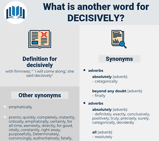 decisively, synonym decisively, another word for decisively, words like decisively, thesaurus decisively