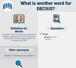 decius, synonym decius, another word for decius, words like decius, thesaurus decius