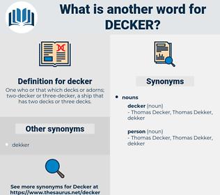 decker, synonym decker, another word for decker, words like decker, thesaurus decker
