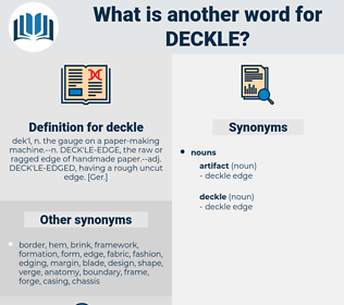 deckle, synonym deckle, another word for deckle, words like deckle, thesaurus deckle