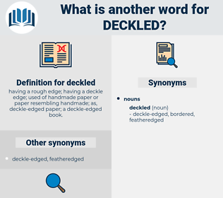 deckled, synonym deckled, another word for deckled, words like deckled, thesaurus deckled
