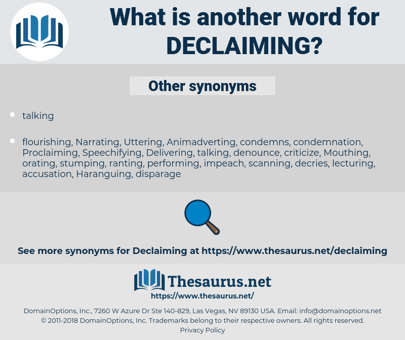 Declaiming, synonym Declaiming, another word for Declaiming, words like Declaiming, thesaurus Declaiming