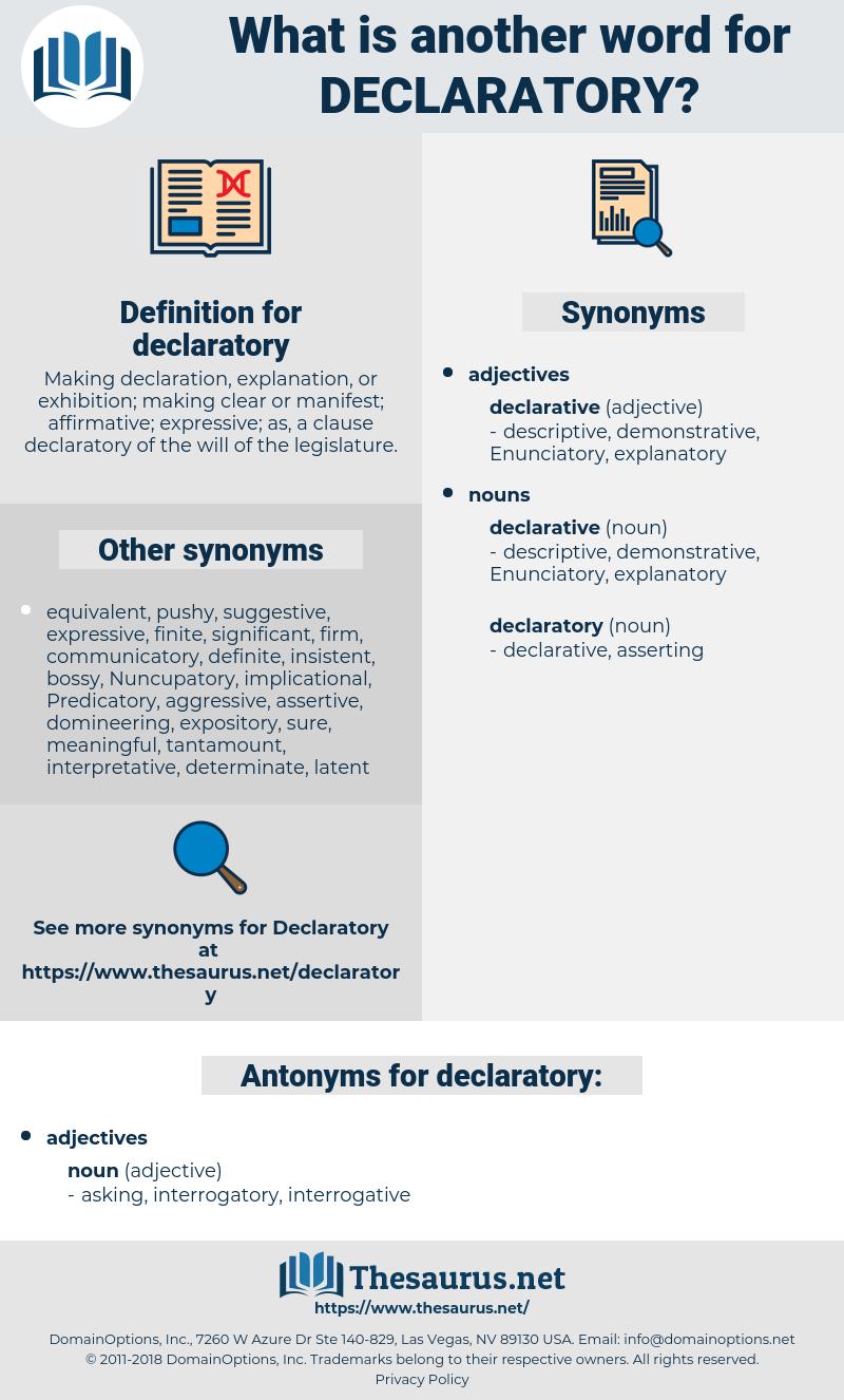 declaratory, synonym declaratory, another word for declaratory, words like declaratory, thesaurus declaratory