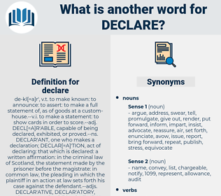 declare, synonym declare, another word for declare, words like declare, thesaurus declare