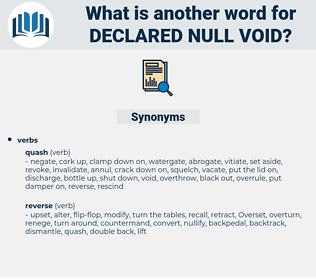 declared null void, synonym declared null void, another word for declared null void, words like declared null void, thesaurus declared null void