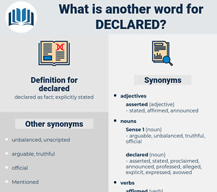 declared, synonym declared, another word for declared, words like declared, thesaurus declared
