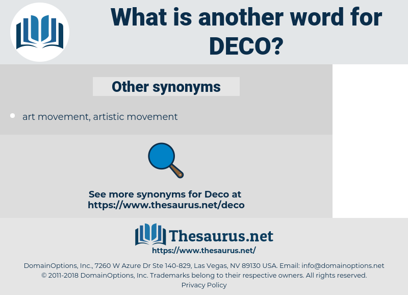 DECO, synonym DECO, another word for DECO, words like DECO, thesaurus DECO