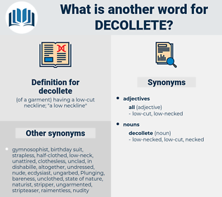 decollete, synonym decollete, another word for decollete, words like decollete, thesaurus decollete