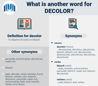 decolor, synonym decolor, another word for decolor, words like decolor, thesaurus decolor