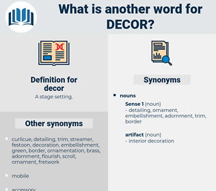 decor, synonym decor, another word for decor, words like decor, thesaurus decor