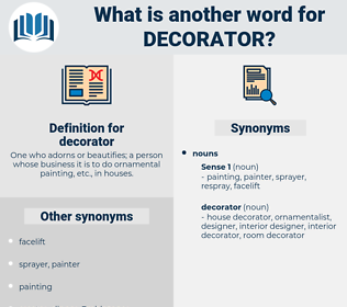 decorator, synonym decorator, another word for decorator, words like decorator, thesaurus decorator