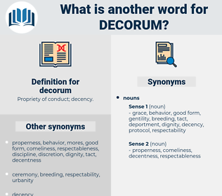 decorum, synonym decorum, another word for decorum, words like decorum, thesaurus decorum