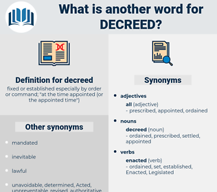 decreed, synonym decreed, another word for decreed, words like decreed, thesaurus decreed