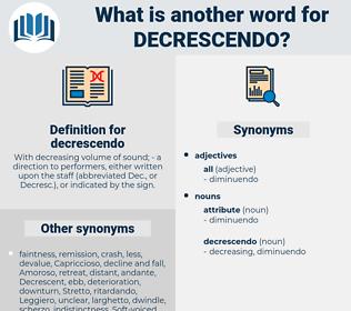decrescendo, synonym decrescendo, another word for decrescendo, words like decrescendo, thesaurus decrescendo