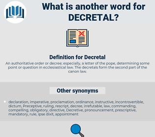 Decretal, synonym Decretal, another word for Decretal, words like Decretal, thesaurus Decretal