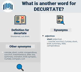 decurtate, synonym decurtate, another word for decurtate, words like decurtate, thesaurus decurtate