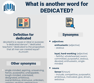 dedicated, synonym dedicated, another word for dedicated, words like dedicated, thesaurus dedicated