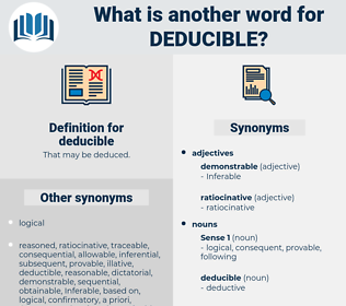 deducible, synonym deducible, another word for deducible, words like deducible, thesaurus deducible