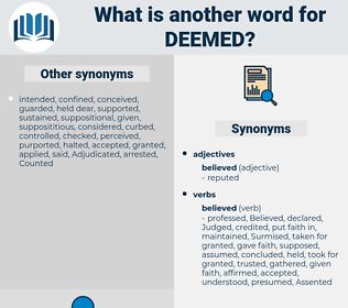 Deemed, synonym Deemed, another word for Deemed, words like Deemed, thesaurus Deemed