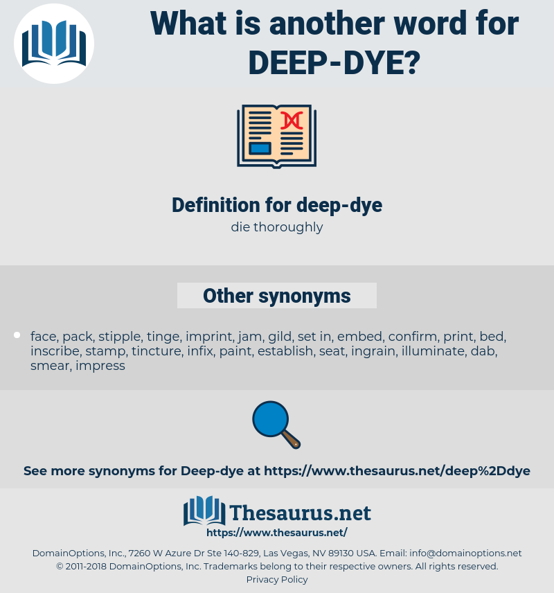 deep-dye, synonym deep-dye, another word for deep-dye, words like deep-dye, thesaurus deep-dye