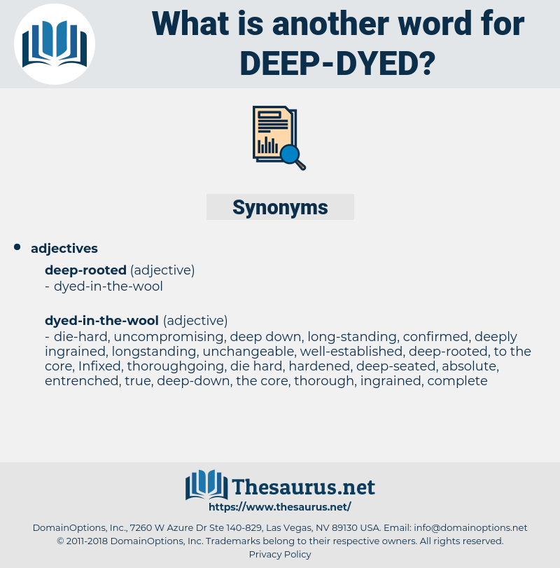 deep-dyed, synonym deep-dyed, another word for deep-dyed, words like deep-dyed, thesaurus deep-dyed