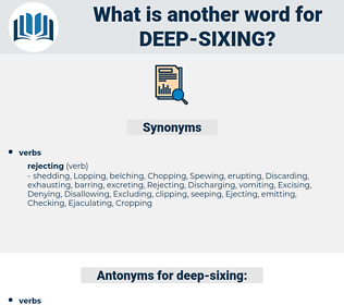 deep sixing, synonym deep sixing, another word for deep sixing, words like deep sixing, thesaurus deep sixing