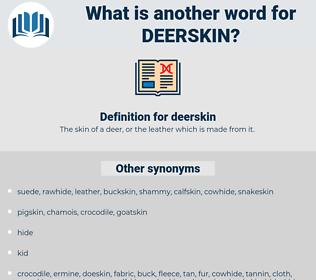 deerskin, synonym deerskin, another word for deerskin, words like deerskin, thesaurus deerskin