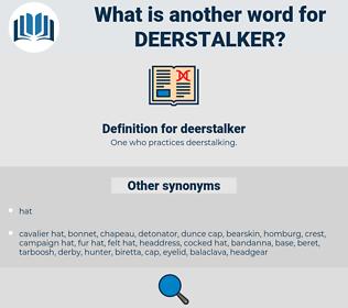 deerstalker, synonym deerstalker, another word for deerstalker, words like deerstalker, thesaurus deerstalker