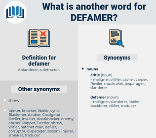 defamer, synonym defamer, another word for defamer, words like defamer, thesaurus defamer