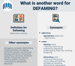 Defaming, synonym Defaming, another word for Defaming, words like Defaming, thesaurus Defaming