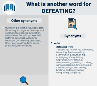 Defeating, synonym Defeating, another word for Defeating, words like Defeating, thesaurus Defeating