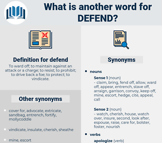 defend, synonym defend, another word for defend, words like defend, thesaurus defend