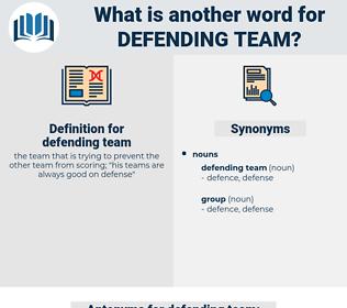 defending team, synonym defending team, another word for defending team, words like defending team, thesaurus defending team