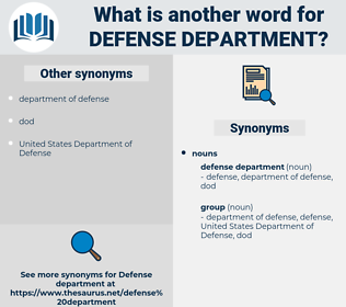 defense department, synonym defense department, another word for defense department, words like defense department, thesaurus defense department