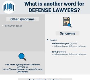 defense lawyers, synonym defense lawyers, another word for defense lawyers, words like defense lawyers, thesaurus defense lawyers