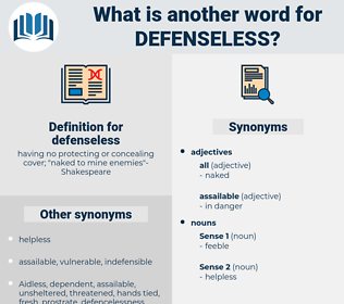 defenseless, synonym defenseless, another word for defenseless, words like defenseless, thesaurus defenseless