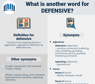 defensive, synonym defensive, another word for defensive, words like defensive, thesaurus defensive