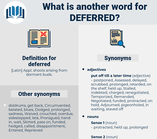 deferred, synonym deferred, another word for deferred, words like deferred, thesaurus deferred